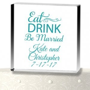 Eat Drink Be Married  Acrylic Cake Topper image
