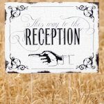 Vintage 'This way to Reception' Yard Sign