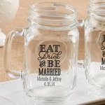 Personalized Eat Drink & Be Married Mason Jar Mug Favor