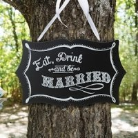 Eat- Drink and Be Married Chalkboard Sign