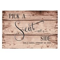Rustic Pick A Seat Directional Poster Sign (2 Colors)