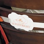 Cheeky Mr. Right & Mrs. Always Right Paper Chair Markers
