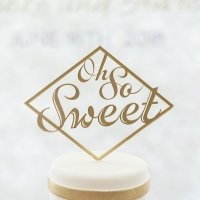 Oh So Sweet Acrylic Cake Topper (Many Colors)