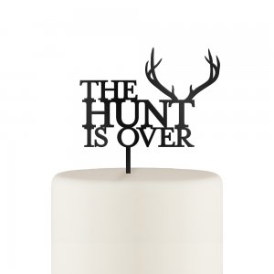 The Hunt Is Over Acrylic Cake Topper - White or Black image