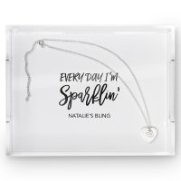 Every Day I'm Sparklin Personalized Rectangular Acrylic Tray