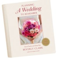 Planning a Wedding To Remember by Beverly Clark
