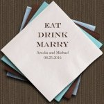 Eat Drink Marry Personalized Napkins (25 Colors)